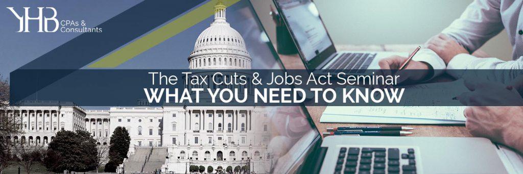 Tax Cuts and Jobs Act Seminar